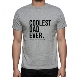 T-Shirt for Dad - Coolest Dad Ever
